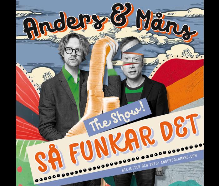 Anders & Måns. The Show, Så funkar det